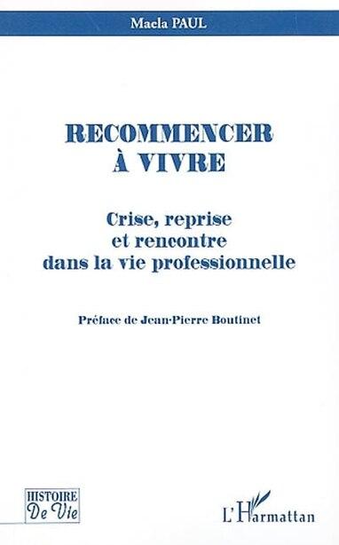 Recommencer à vivre by MAELA PAUL