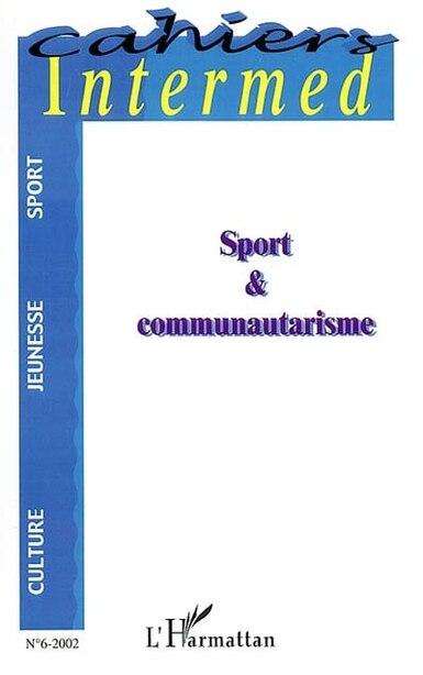 Sport et communautarisme by COLLECTIF