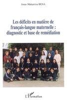 Déficits en matière de français-langue maternelle Les