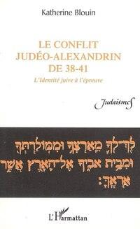 Conflit judéo-alexandrin de 38-41
