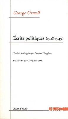 Book Ecrits politiques, 1928-1949: Sur le socialisme, les intellectuels & by George Orwell