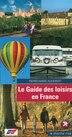GUIDE DES LOISIRS EN FRANCE -LE by PIERRE-MARIE AUDEBERT