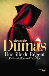 Une fille du régent de Alexandre Dumas