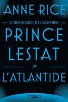 Le prince Lestat et l'Atlantide