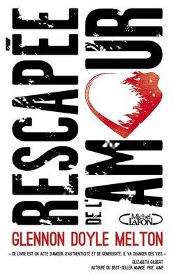 Book Les Rescapées De L'amour by Glennon Doyle Melton