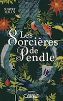 LES SORCIERES DE PENDLE