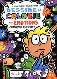 Dessine et colorie tes émotions : Activités autour des sentiment