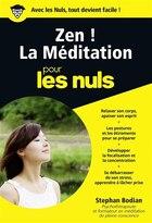 ZEN! LA MEDITATION POUR LES NULS