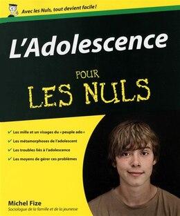 """Book ADOLESCENCE POUR LES NULS -L': """"Age ingrat """"  toi même ! by Michel Fize"""