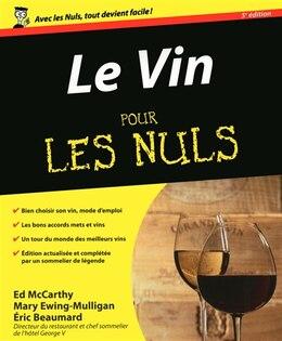 Book VIN POUR LES NULS -LE -5E ED. by Eric Beaumard