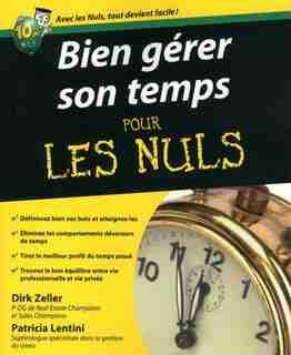 BIEN GERER SON TEMPS POUR LES NULS by Dirk Zeller