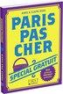 PARIS PAS CHER 2013 SPECIAL GRATUIT by Anne Riou