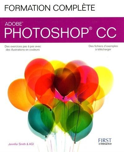 Formation complète Photoshop CC by Jennifer Smith