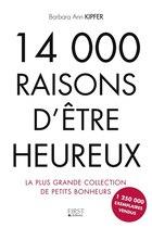 14 000 raisons pour être heureux