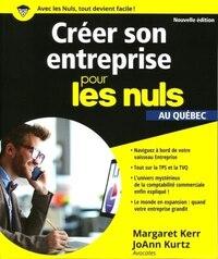 Créer son entreprise pour les nuls éd québécoise n ed