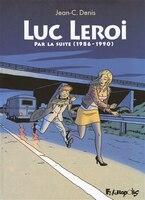 Luc Leroi : par la suite (1986-1990)