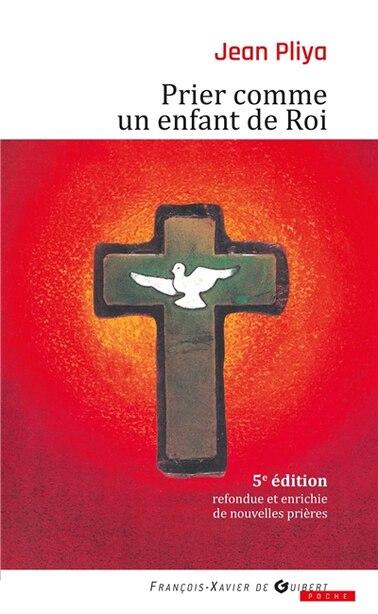 PRIER COMME UN ENFANT ROI by Jean Pliya