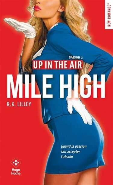 Up in the air tome 02 : mile high by R.K. Lilley
