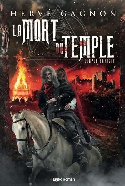 La mort du Temple Tome 2 Corpus Christi de Hervé Gagnon