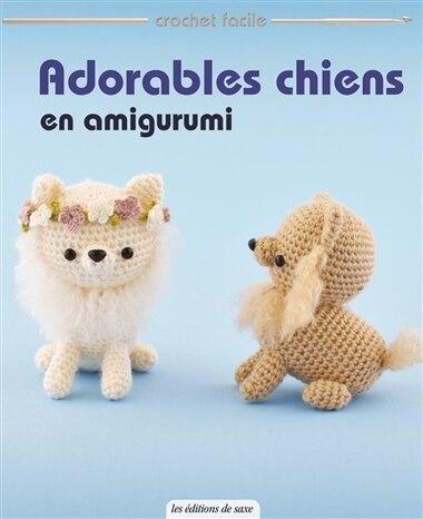 Adorables chiens en amigurumi by COLLECTIF