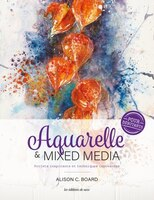 Aquarelle & Mixed média pour débutant