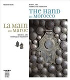 The Hand in Morocco: Hamsa, Art, Symbol and Tradition