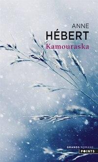 Kamouraska [nouvelle édition]: