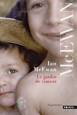 Book Le Jardin de ciment [nouvelle édition] by Ian McEwan