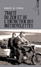 Traité du zen et de l'entretien des motocyclettes [nouvelle édition]