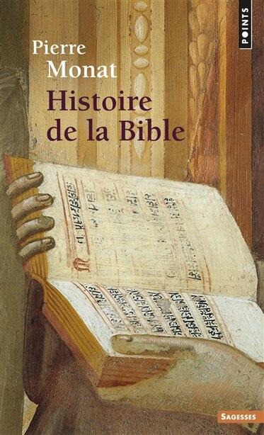 Histoire profane de la Bible by Pierre Monat
