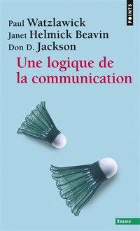 Une logique de la communication [nouvelle couverture]