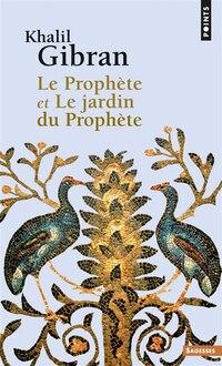 Prophète (Le) - Jardin du Prophète (Le)