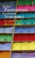 Petit livre des couleurs [nouvelle édition]