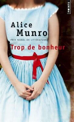 Book Trop de bonheur by Alice Munro