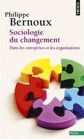 Sociologie du changement [nouvelle édition]