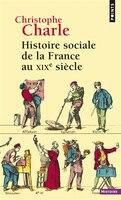 Histoire sociale de la France au XIXe siècle [nouvelle édition]