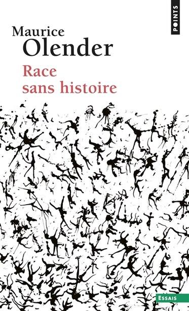 RACE SANS HISTOIRE by Maurice Olender