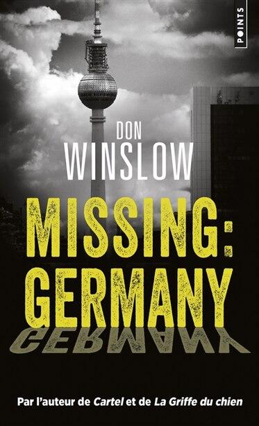 MISSING : GERMANY de Don Winslow