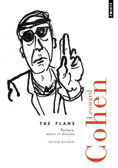 The flame : poèmes, notes et dessins de Leonard Cohen
