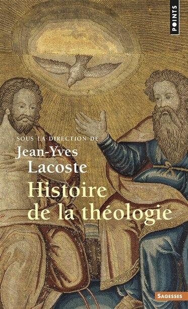 Histoire De La Theologie de Jean-Yves Lacoste