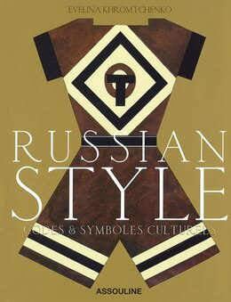 Book RUSSIAN STYLE -CODES & SYMBOLES... by EVELINA KHROMTCHENKO