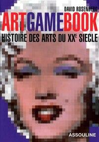 ART GAME BOOK -HIST. ARTS XXE SIECLE-NE