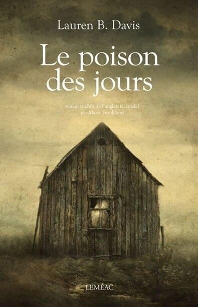 Le poison des jours by Lauren B Davis