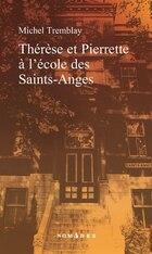 Thérèse et Pierrette à l'école des Saints Anges