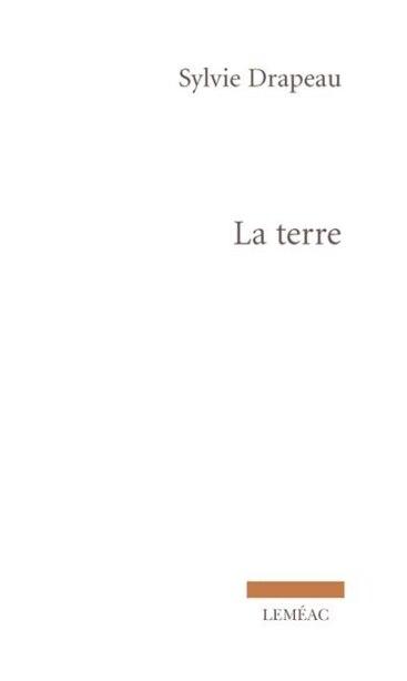 La terre by Sylvie Drapeau