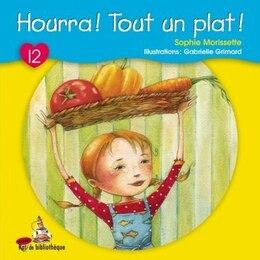 Book Hourra! tout un plat! by Sophie Morissette