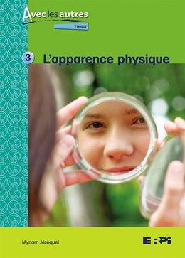 Book Apparence physique - avec les autres by Collectif