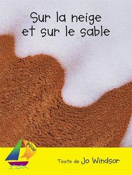 Book Sur la neige et sur le sable by Collectif