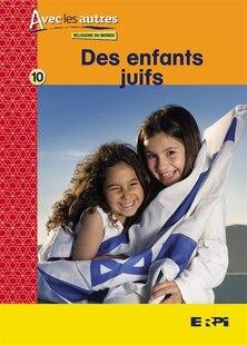 Les enfants juifs - avec les autres