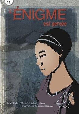 Book L'énigme est percée by Glynne Maclean